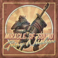 Miracle Of Sound - Going Nuclear